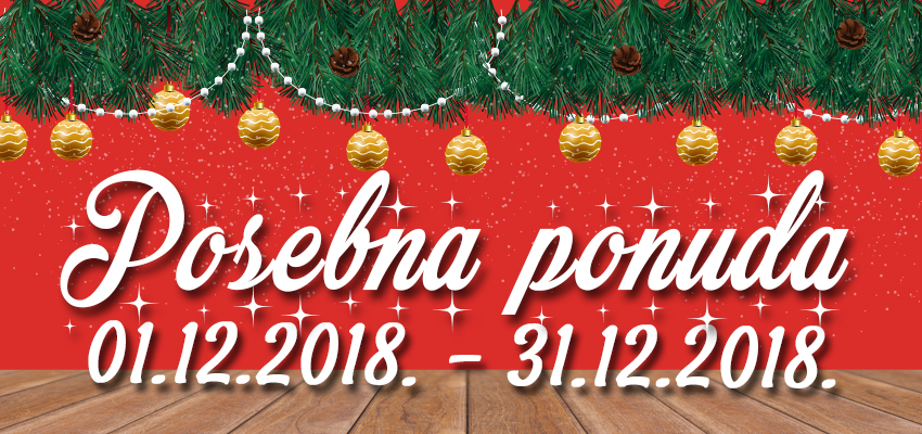 Posebna ponuda - Decembar 2018