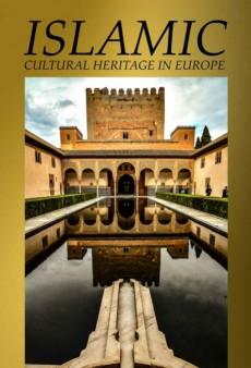 Islamic Cultural heritage in Europe
