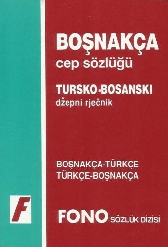 Tursko - bosanski  džepni rječnik (BOSNAKCA CEP SOZLUK)